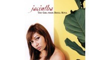 Jacintha - The Girl From Bossa Nova