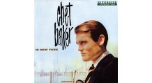 Chet Baker - In New York - 45 RPM Vinyl LP